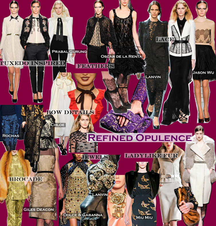 FALL 2011 TOP 10 TRENDS:  REFINED OPULENCE