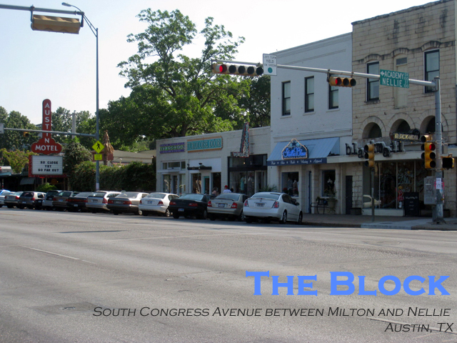 THE BLOCK: SOUTH CONGRESS AND NELLIE- AUSTIN, TX